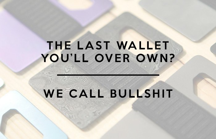 the-last-wallet-you'll-ever-own